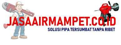 Jasa air mampet di Jakarta Bekasi